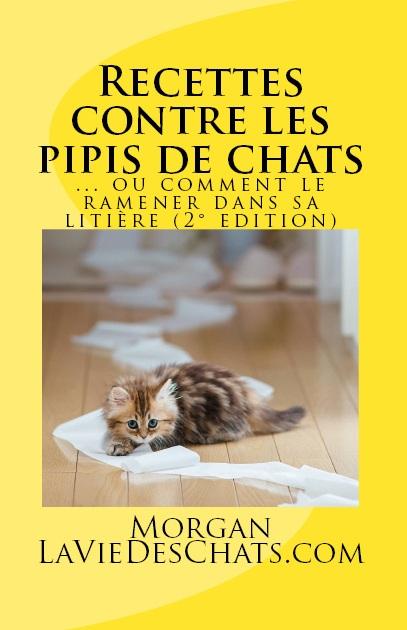 recettes contre les pipis de chats (2° edition) sur laVieDesChats.com