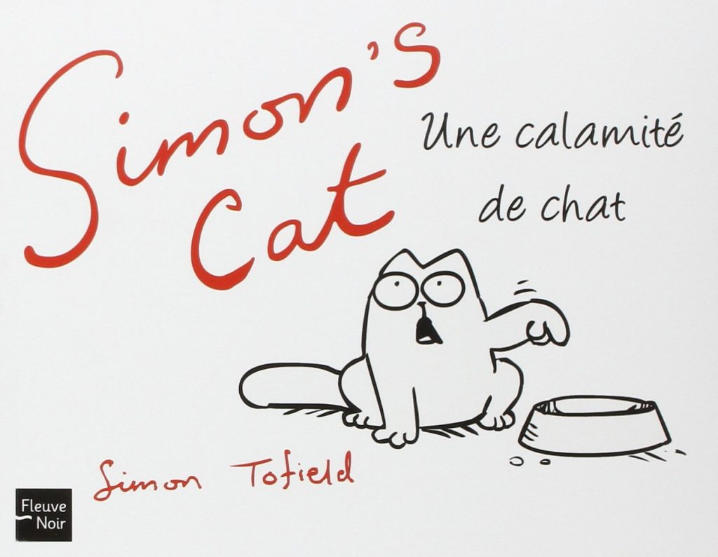 Simon's cat une Calamite De Chat